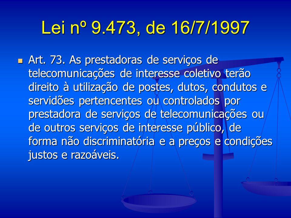Lei nº 9.473, de 16/7/1997