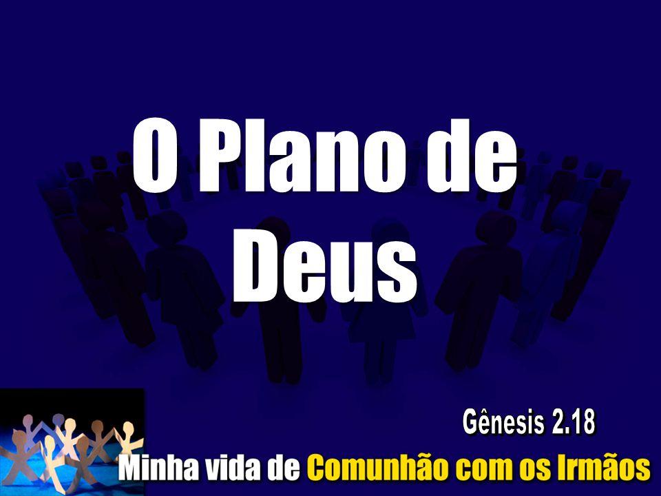 O Plano de Deus Gênesis 2.18