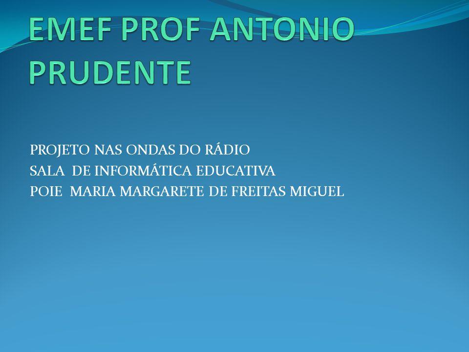 EMEF PROF ANTONIO PRUDENTE
