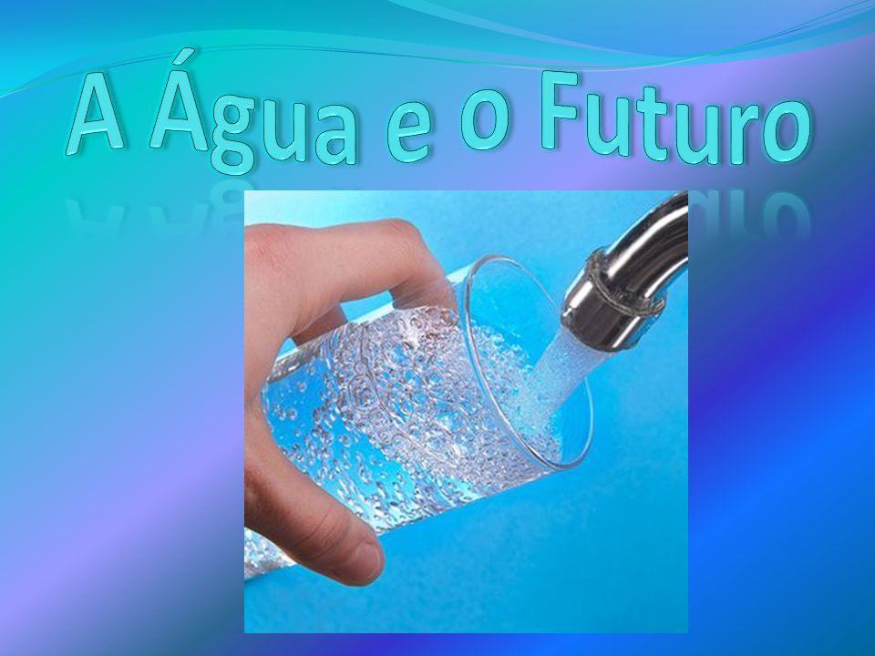 A Água e o Futuro