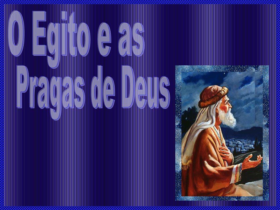 O Egito e as Pragas de Deus