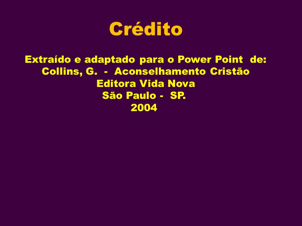 Crédito Extraído e adaptado para o Power Point de: