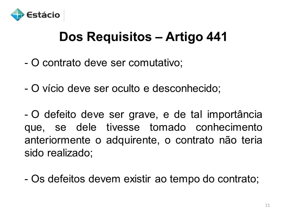 Dos Requisitos – Artigo 441