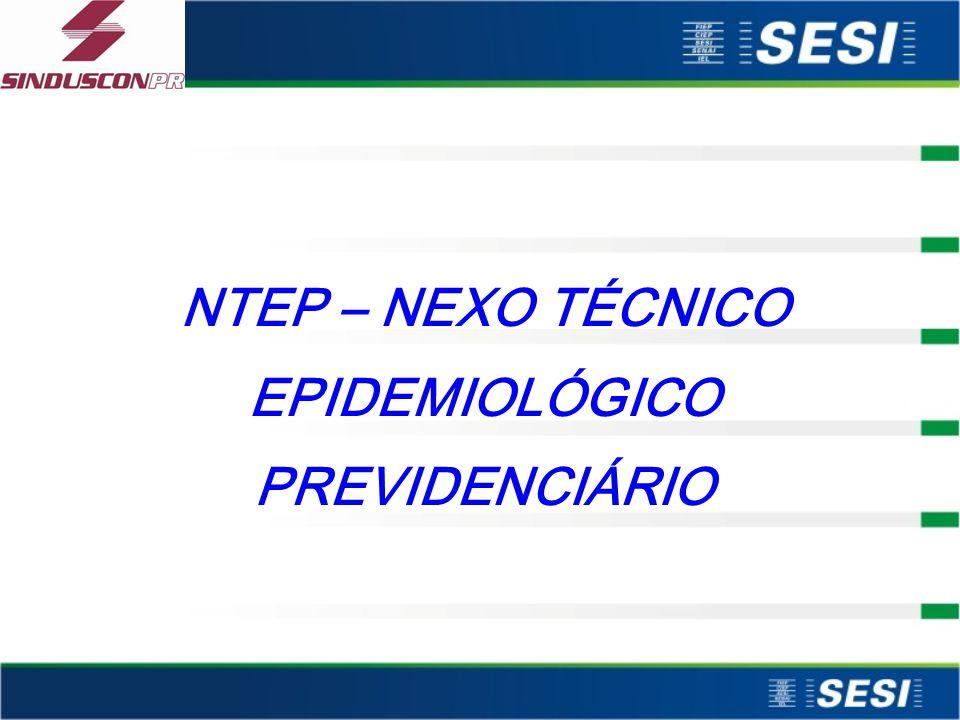 NTEP – NEXO TÉCNICO EPIDEMIOLÓGICO PREVIDENCIÁRIO