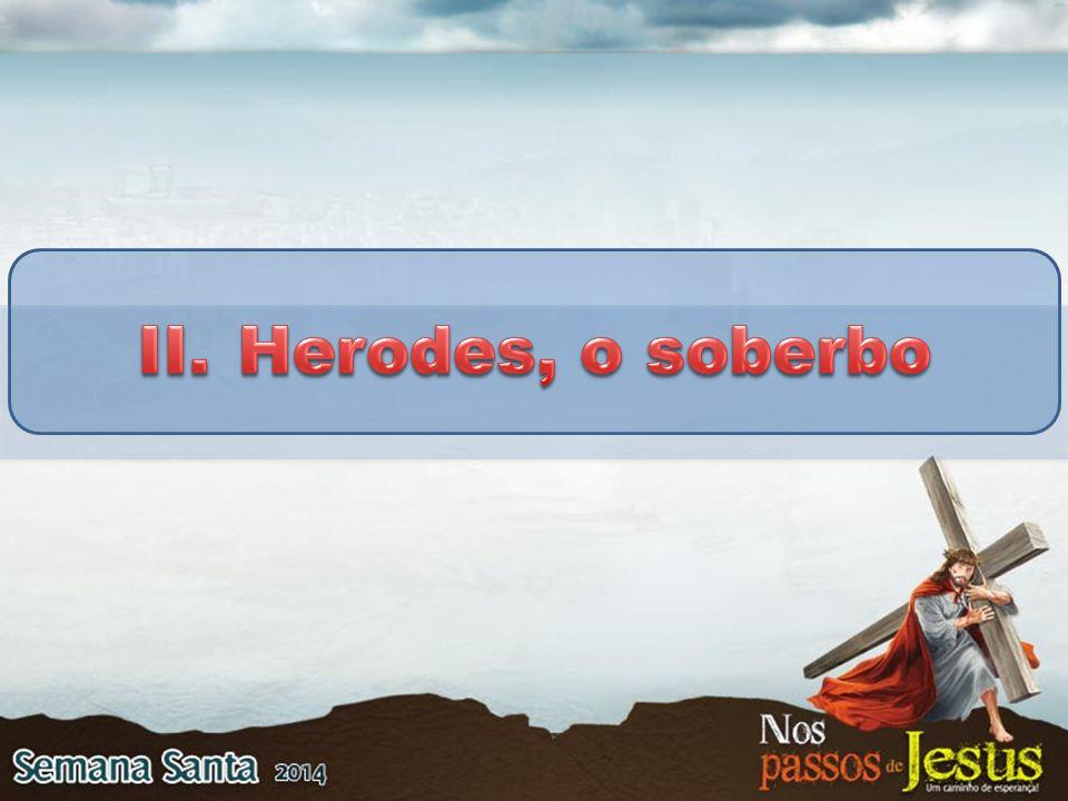 Herodes, o soberbo