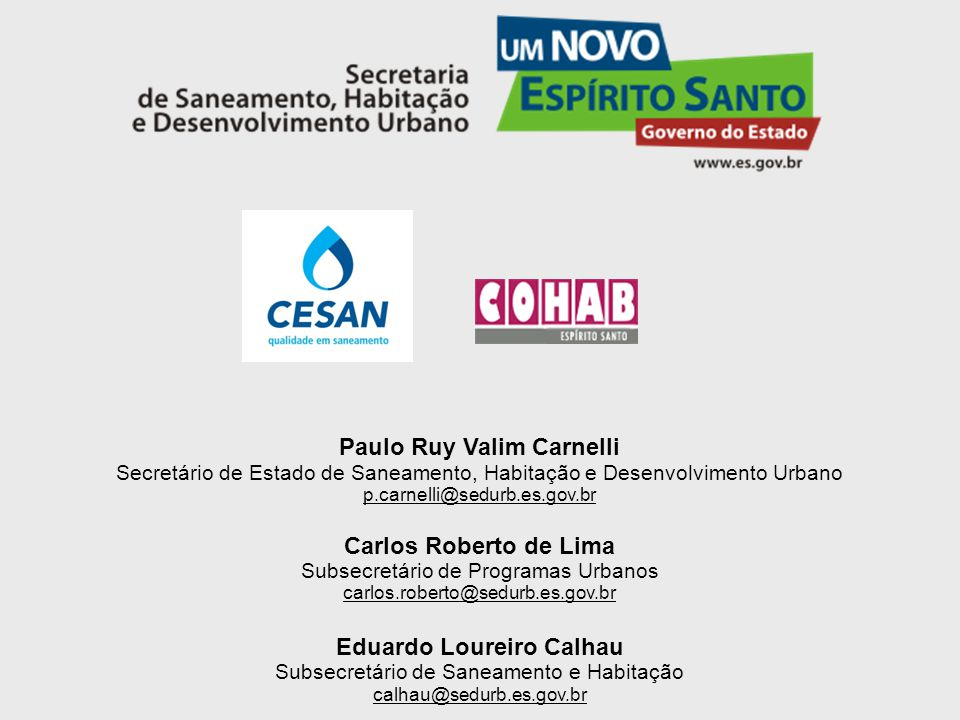 Paulo Ruy Valim Carnelli Eduardo Loureiro Calhau