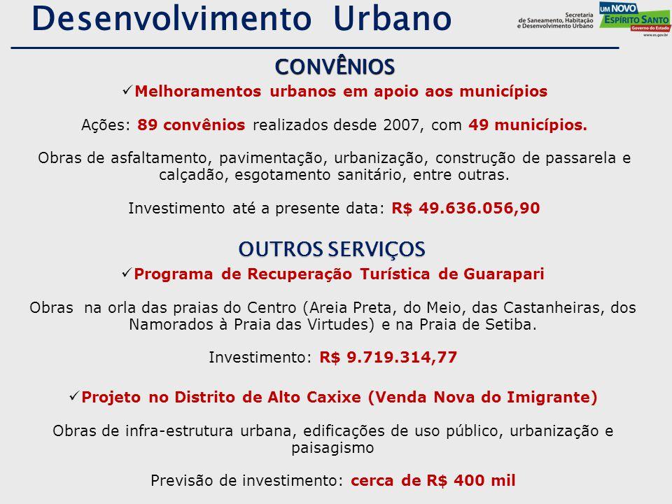 Desenvolvimento Urbano Melhoramentos urbanos em apoio aos municípios