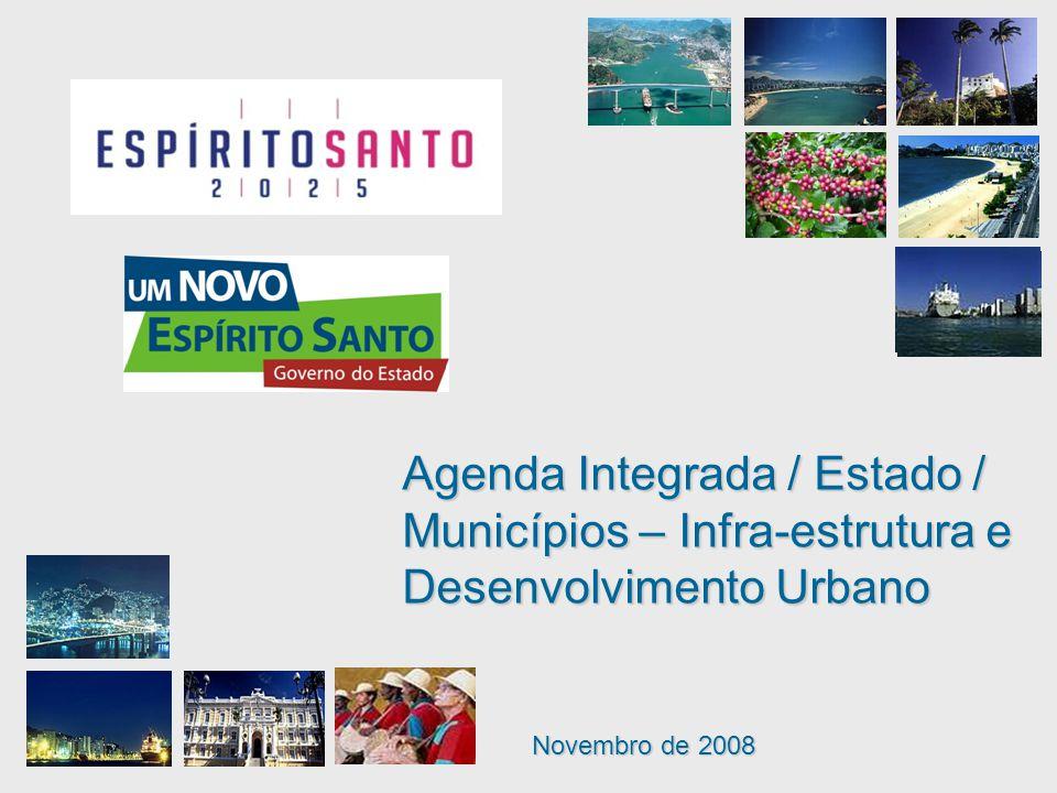 Agenda Integrada / Estado / Municípios – Infra-estrutura e Desenvolvimento Urbano
