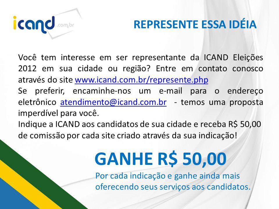 GANHE R$ 50,00 REPRESENTE ESSA IDÉIA