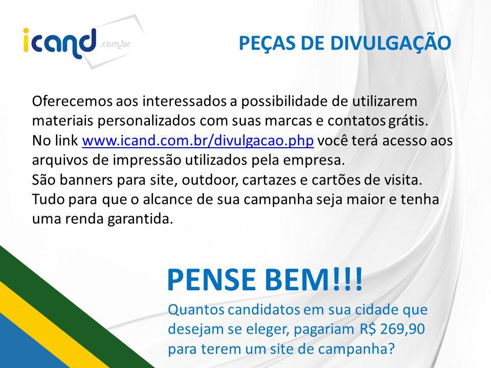 PENSE BEM!!! PEÇAS DE DIVULGAÇÃO