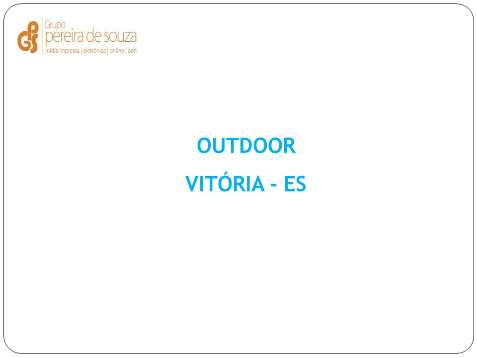 OUTDOOR VITÓRIA - ES
