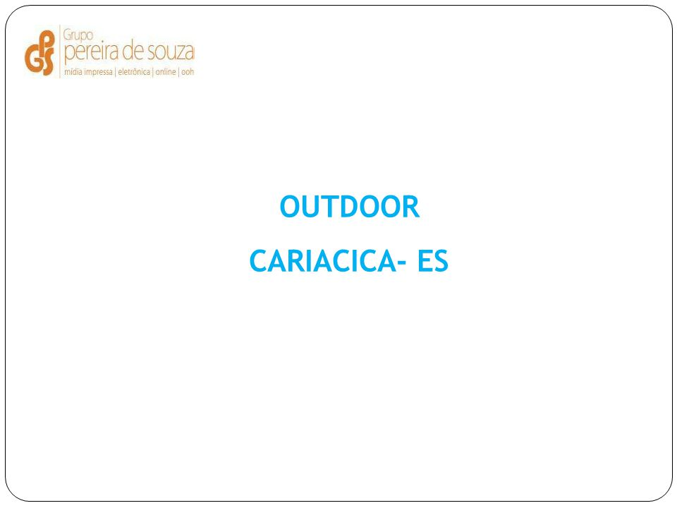 OUTDOOR CARIACICA- ES