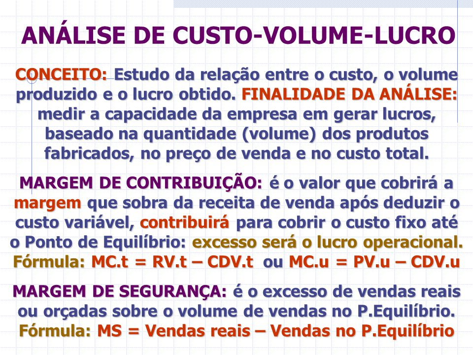 ANÁLISE DE CUSTO-VOLUME-LUCRO