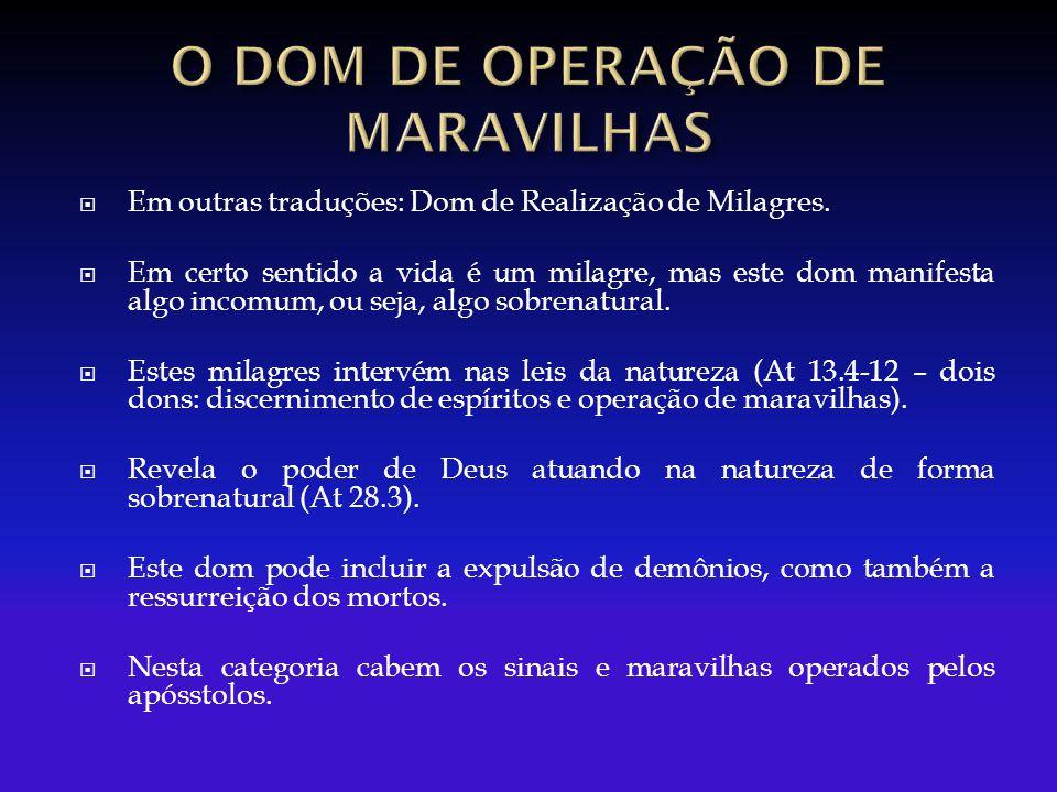 O DOM DE OPERAÇÃO DE MARAVILHAS