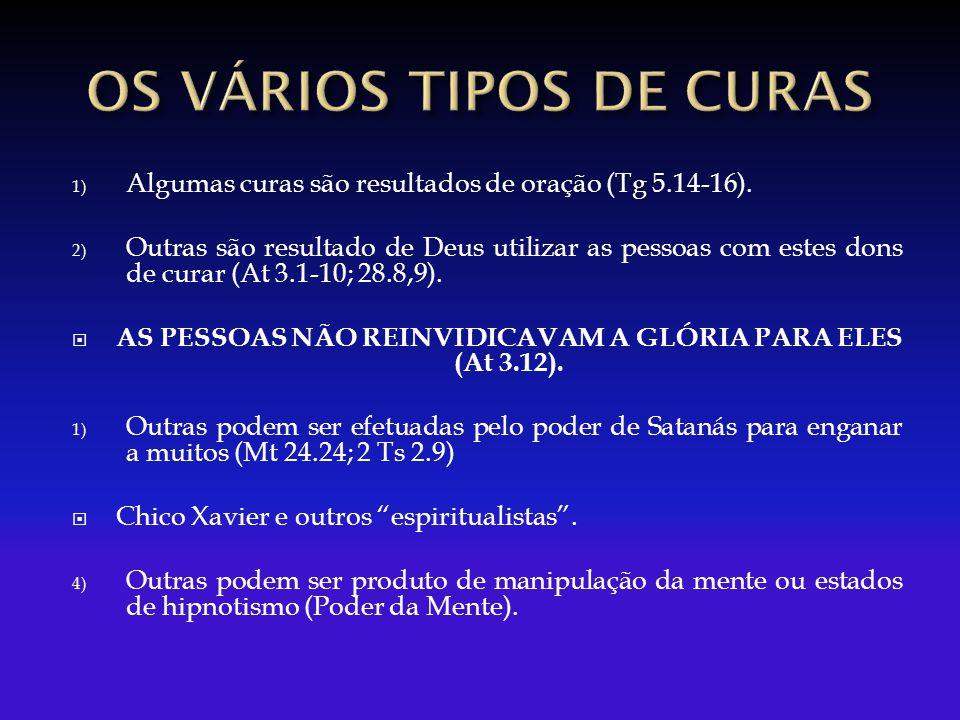 OS VÁRIOS TIPOS DE CURAS