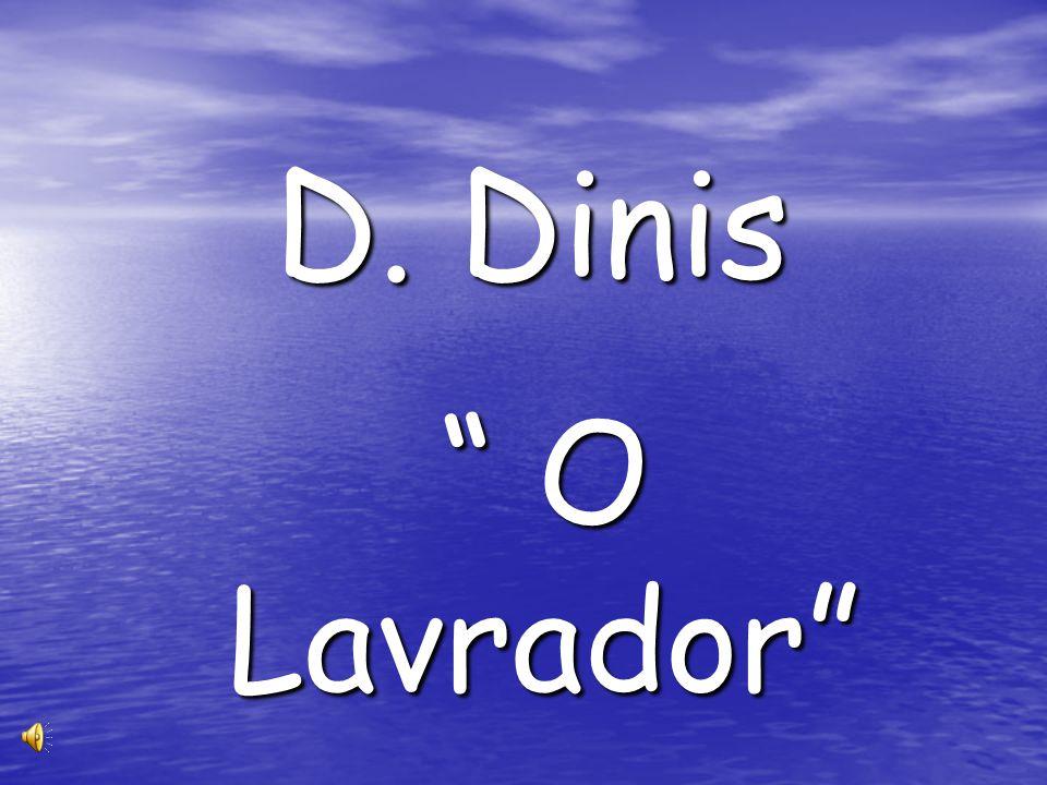 D. Dinis O Lavrador
