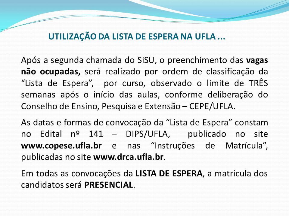 UTILIZAÇÃO DA LISTA DE ESPERA NA UFLA ...