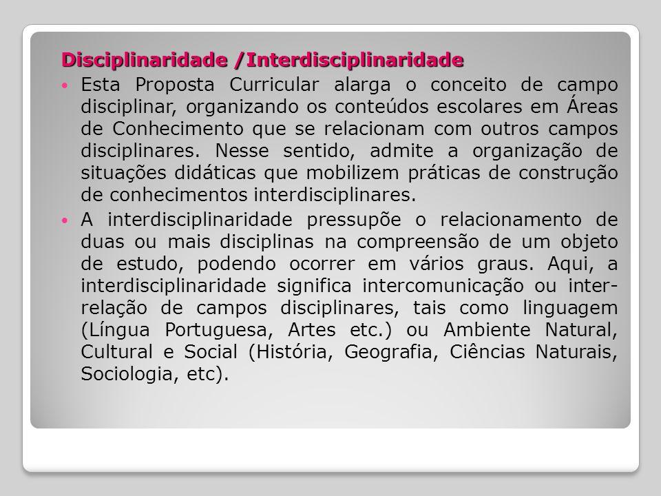 Disciplinaridade /Interdisciplinaridade