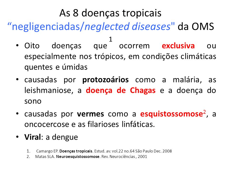 As 8 doenças tropicais negligenciadas/neglected diseases da OMS 1