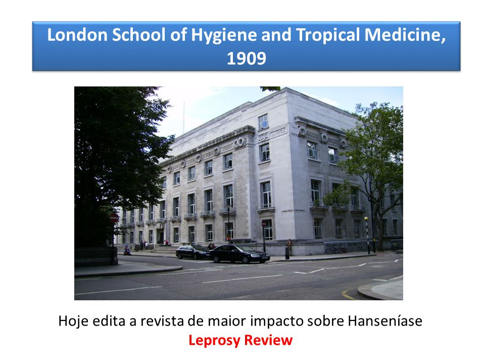 London School of Hygiene and Tropical Medicine, 1909