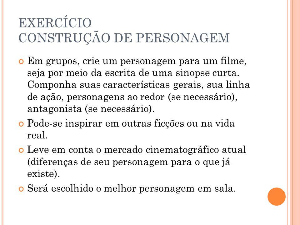 EXERCÍCIO CONSTRUÇÃO DE PERSONAGEM