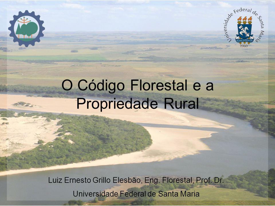 O Código Florestal e a Propriedade Rural