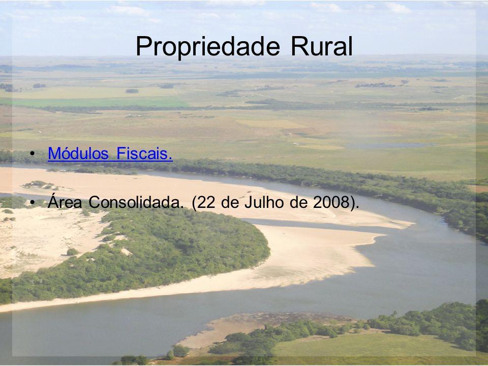 Propriedade Rural Módulos Fiscais.