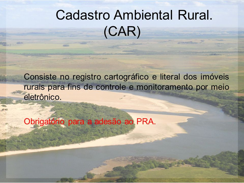 Cadastro Ambiental Rural. (CAR)