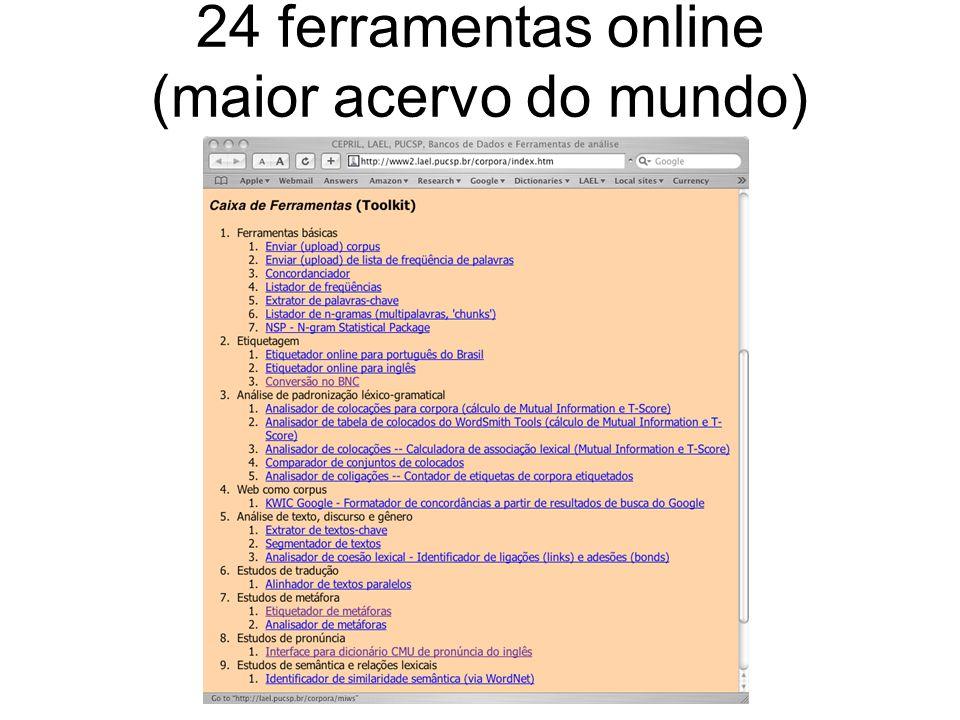 24 ferramentas online (maior acervo do mundo)
