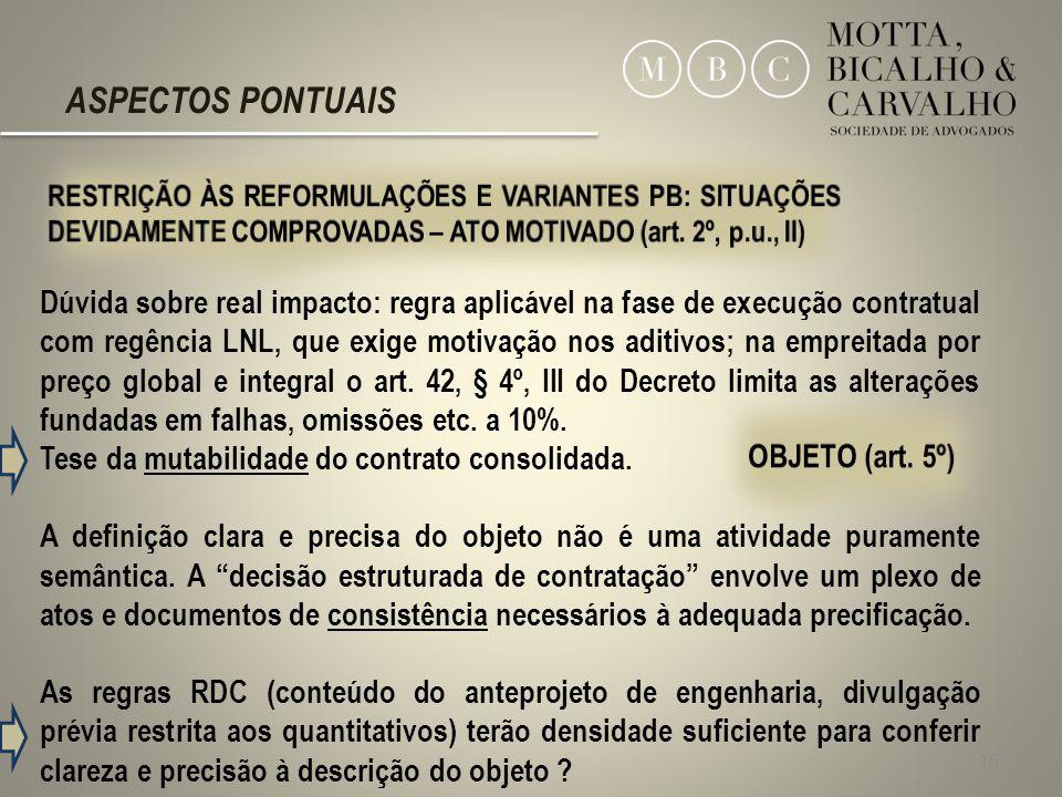 ASPECTOS PONTUAIS RESTRIÇÃO ÀS REFORMULAÇÕES E VARIANTES PB: SITUAÇÕES DEVIDAMENTE COMPROVADAS – ATO MOTIVADO (art. 2º, p.u., II)