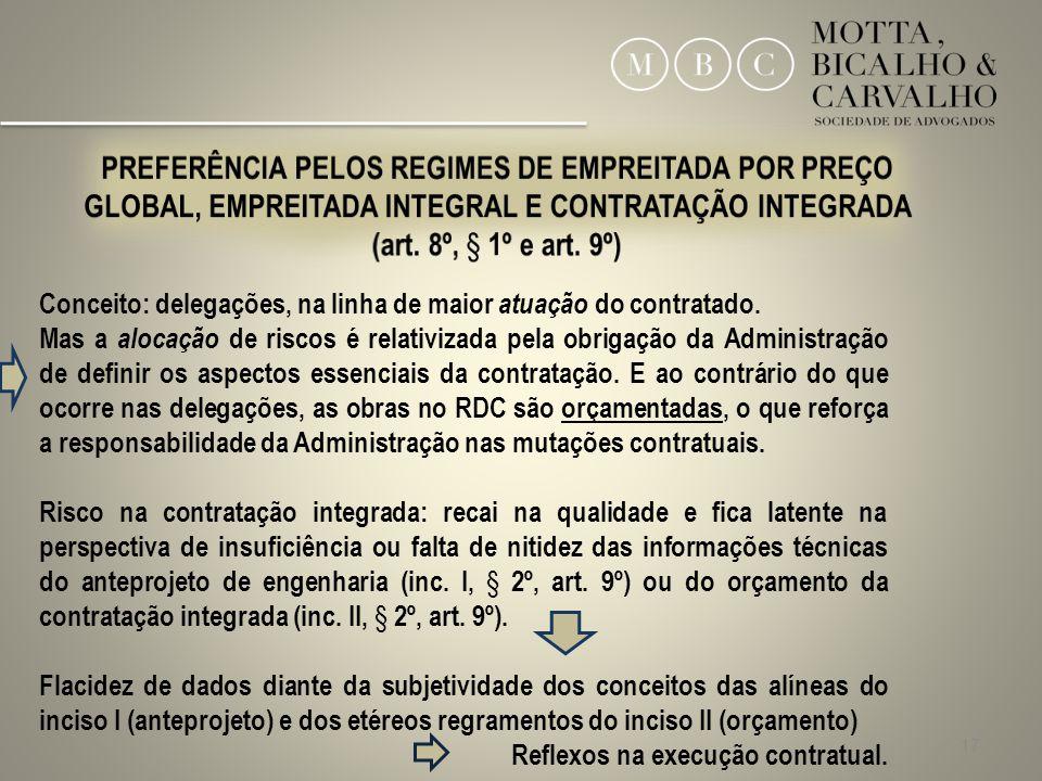 PREFERÊNCIA PELOS REGIMES DE EMPREITADA POR PREÇO GLOBAL, EMPREITADA INTEGRAL E CONTRATAÇÃO INTEGRADA (art. 8º, § 1º e art. 9º)