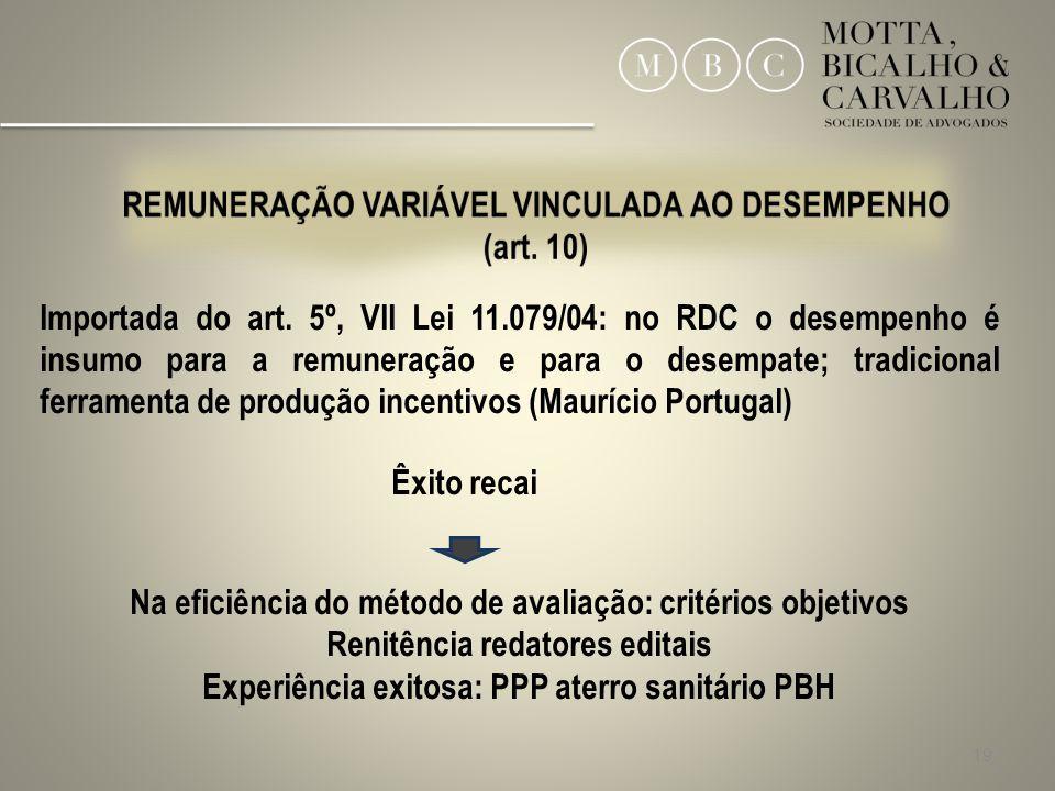 REMUNERAÇÃO VARIÁVEL VINCULADA AO DESEMPENHO (art. 10)