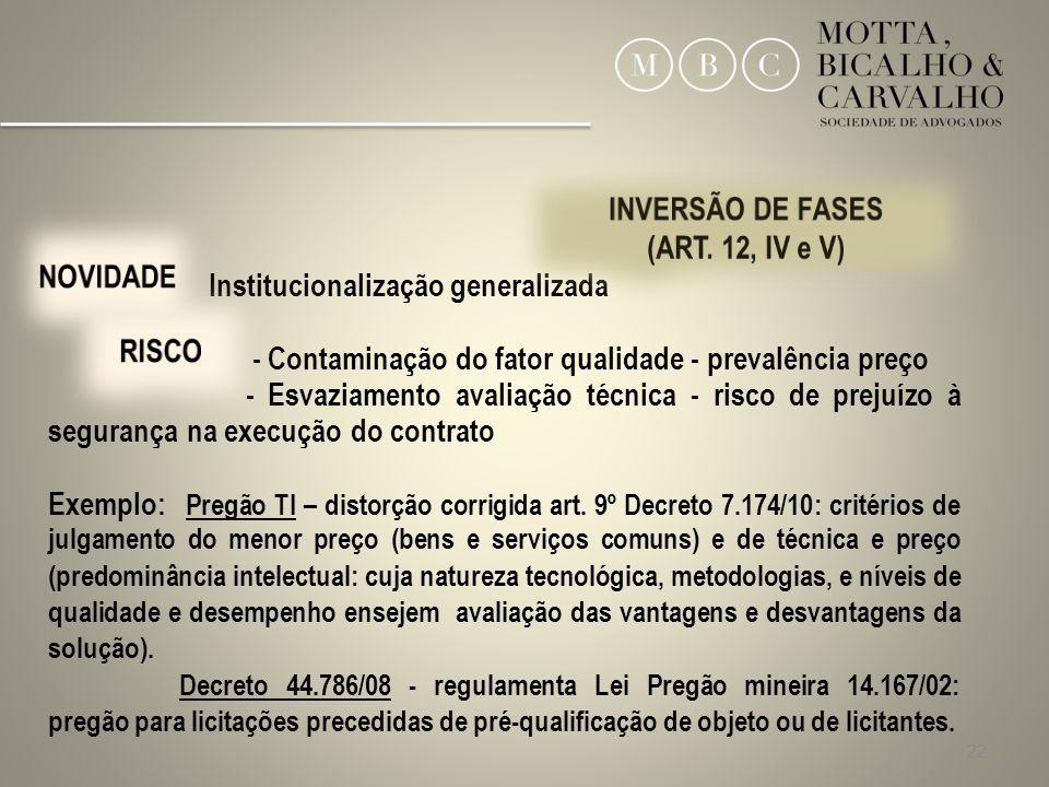 INVERSÃO DE FASES (ART. 12, IV e V) NOVIDADE RISCO