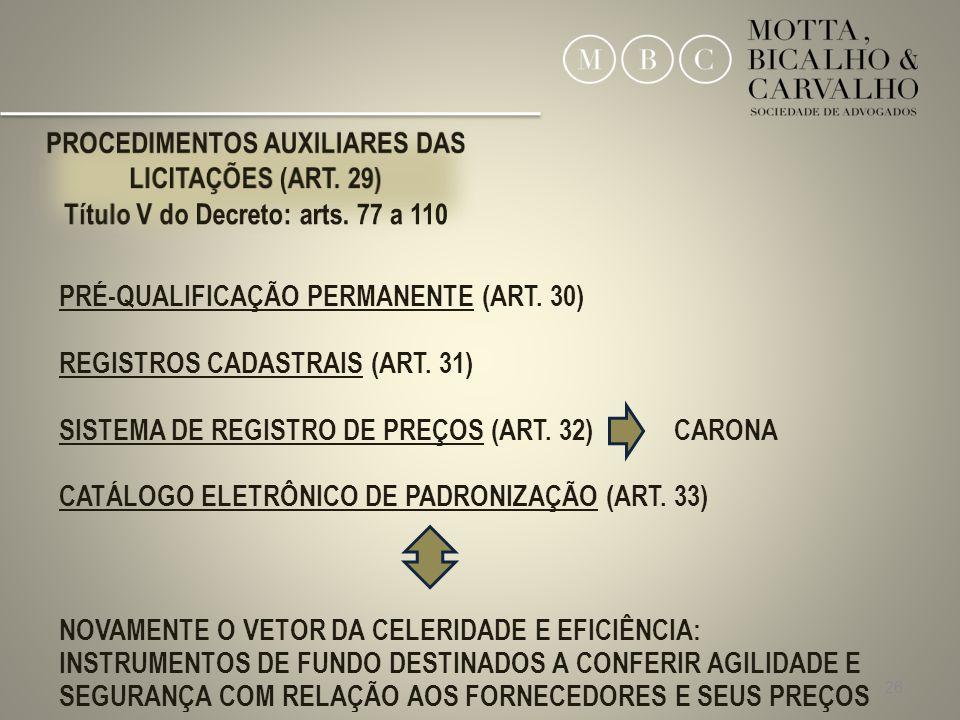 PROCEDIMENTOS AUXILIARES DAS LICITAÇÕES (ART. 29)