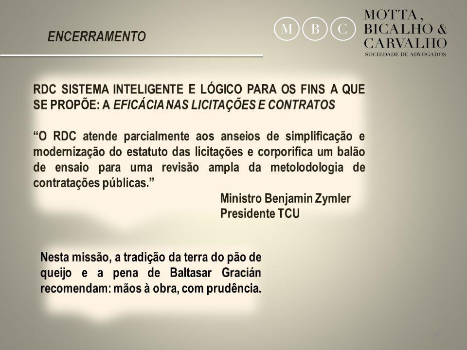 ENCERRAMENTO RDC SISTEMA INTELIGENTE E LÓGICO PARA OS FINS A QUE SE PROPÕE: A EFICÁCIA NAS LICITAÇÕES E CONTRATOS.