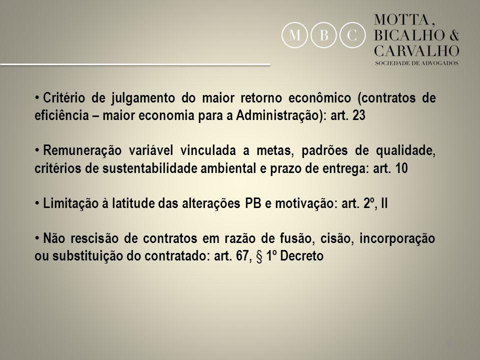 Critério de julgamento do maior retorno econômico (contratos de eficiência – maior economia para a Administração): art. 23