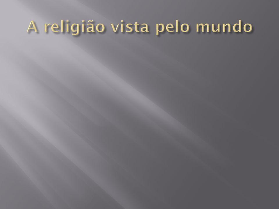 A religião vista pelo mundo