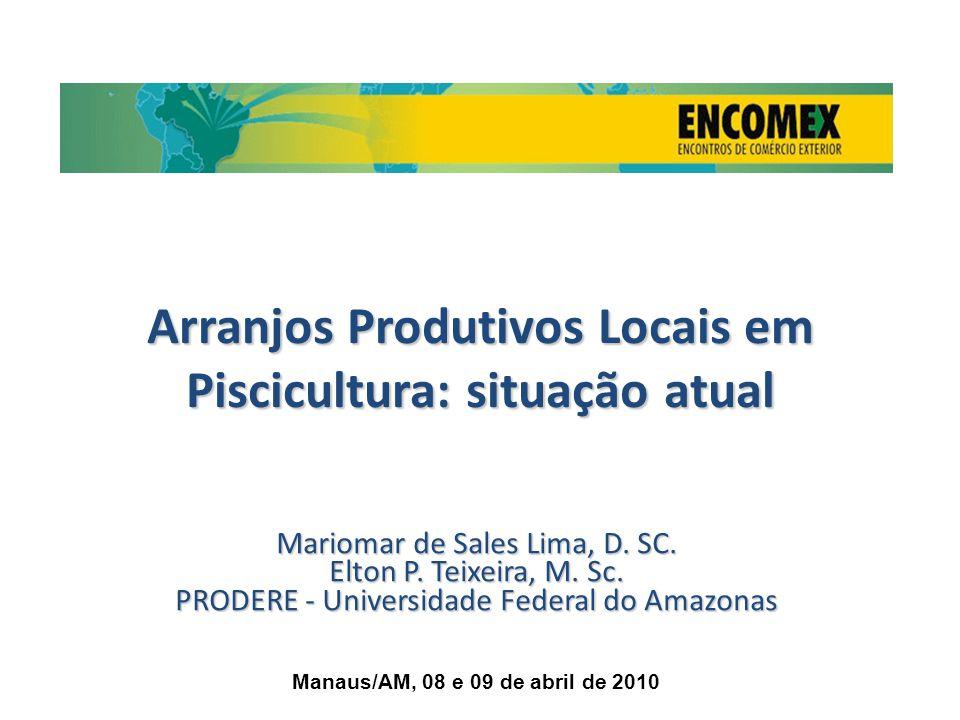 Arranjos Produtivos Locais em Piscicultura: situação atual