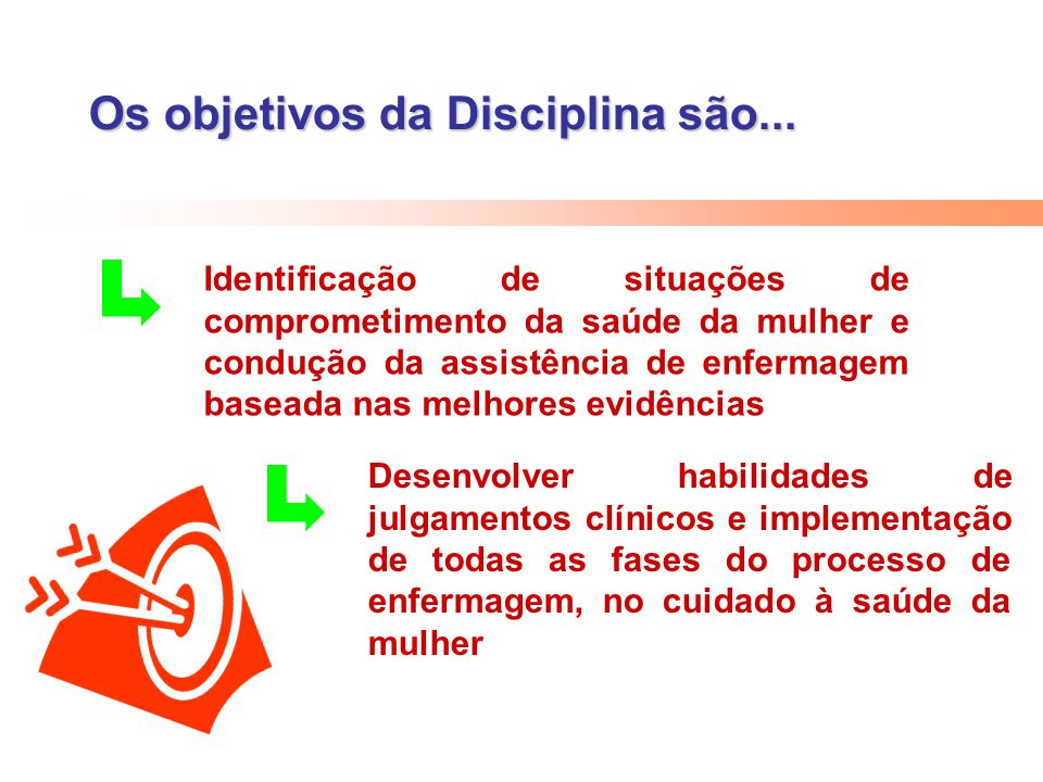 Os objetivos da Disciplina são...