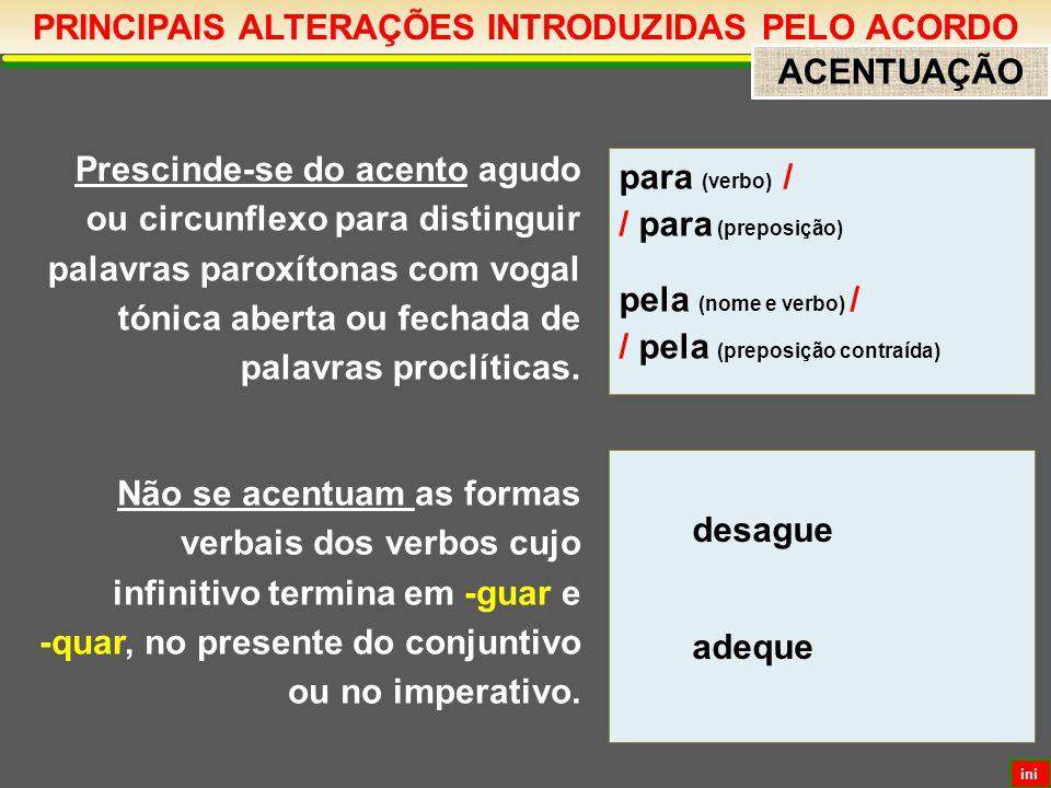 PRINCIPAIS ALTERAÇÕES INTRODUZIDAS PELO ACORDO