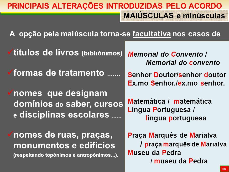 PRINCIPAIS ALTERAÇÕES INTRODUZIDAS PELO ACORDO MAIÚSCULAS e minúsculas