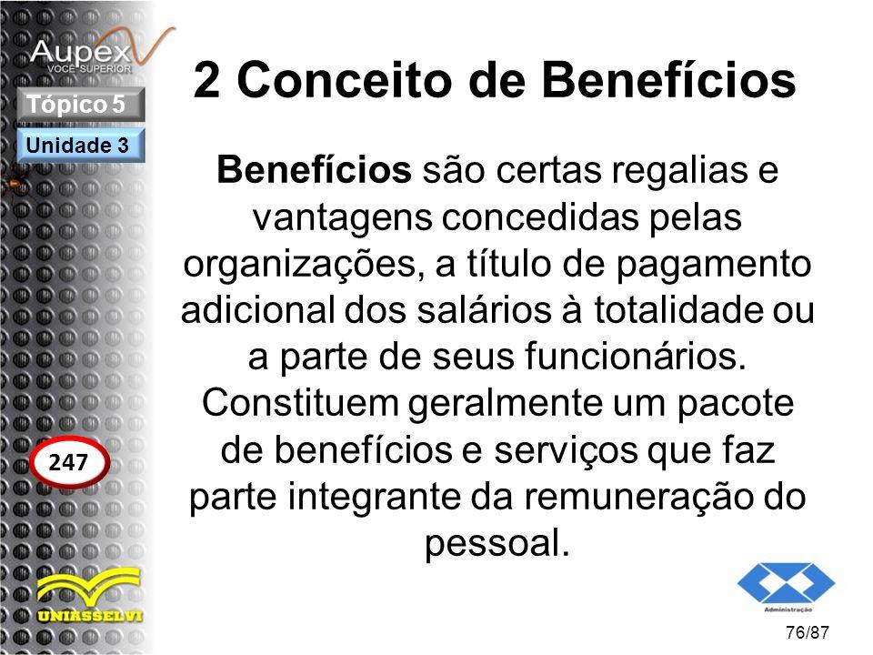 2 Conceito de Benefícios