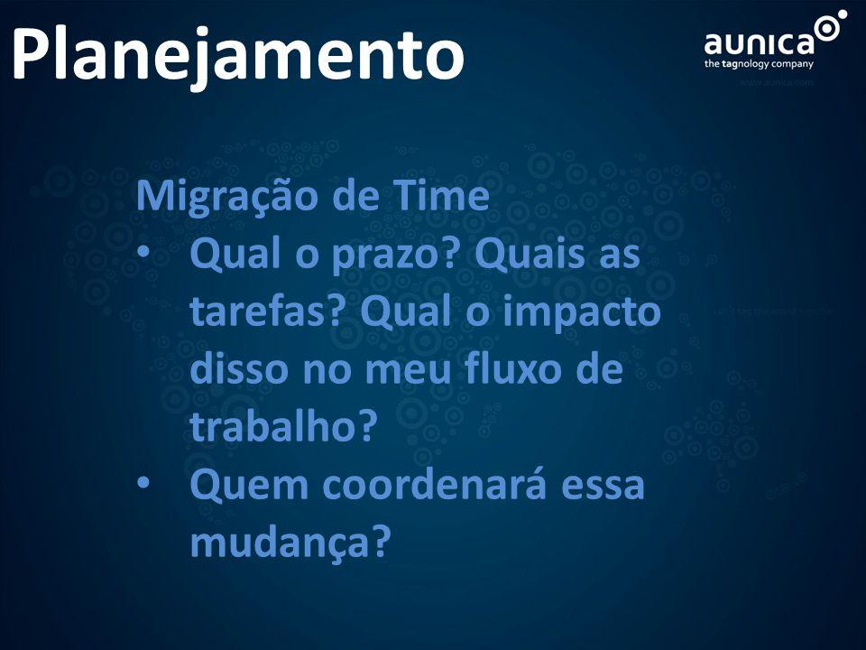 Planejamento Migração de Time