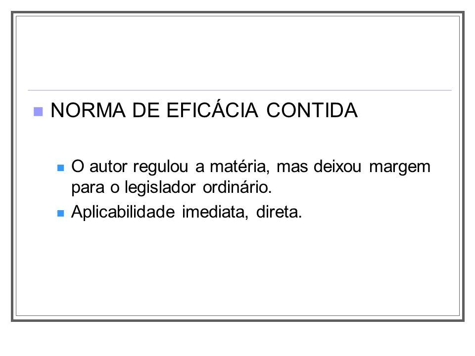 NORMA DE EFICÁCIA CONTIDA