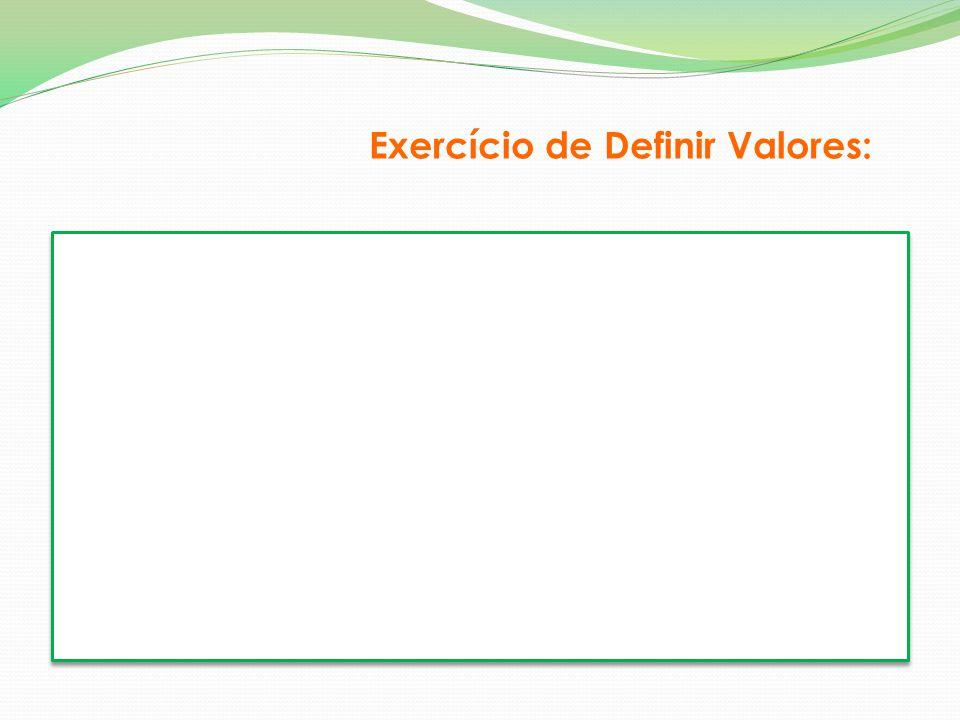 Exercício de Definir Valores: