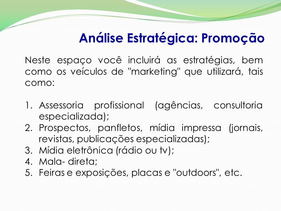 Análise Estratégica: Promoção