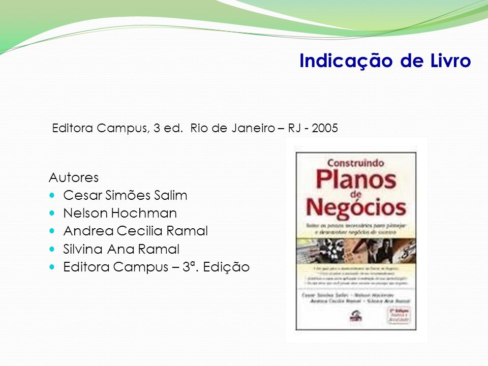 Indicação de Livro Autores Cesar Simões Salim Nelson Hochman