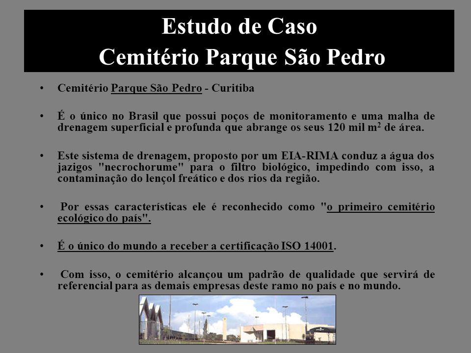 Estudo de Caso Cemitério Parque São Pedro