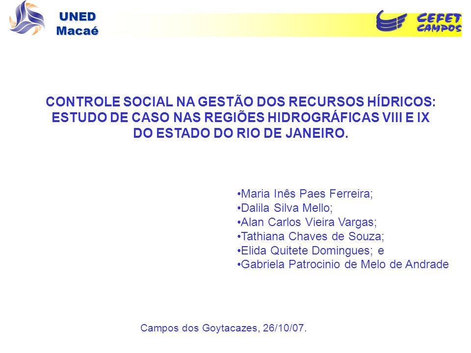 CONTROLE SOCIAL NA GESTÃO DOS RECURSOS HÍDRICOS:
