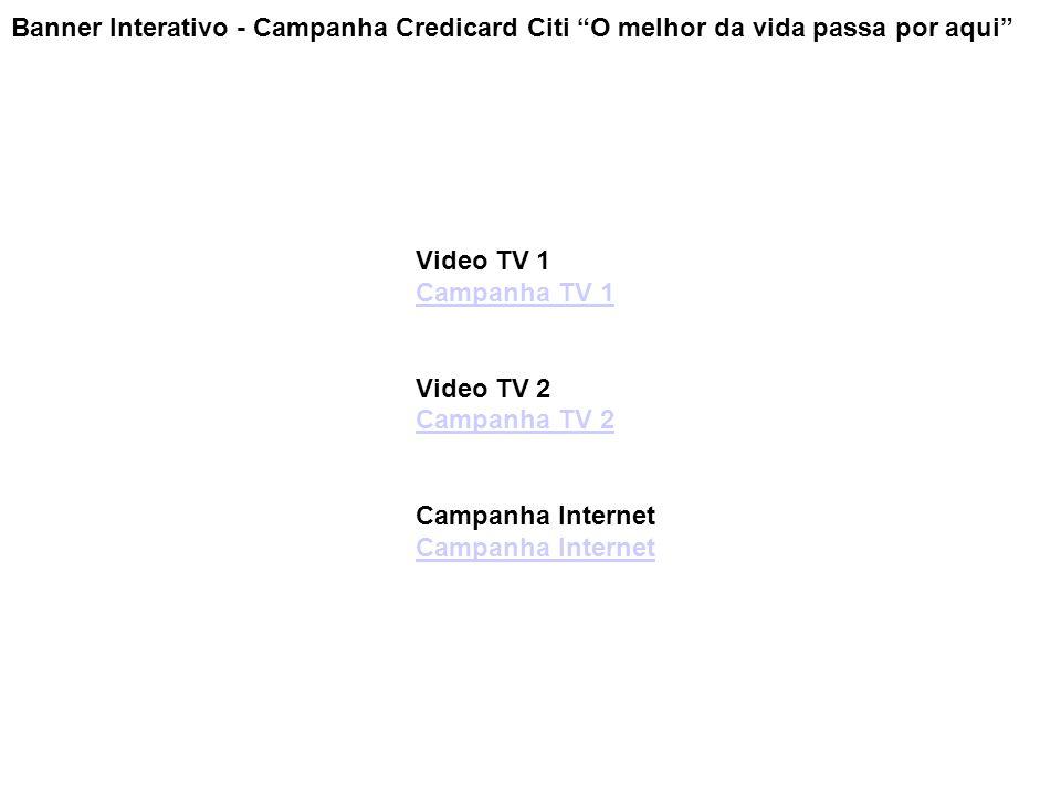 Banner Interativo - Campanha Credicard Citi O melhor da vida passa por aqui